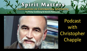 A Conversation with Christopher Chapple (podcast)